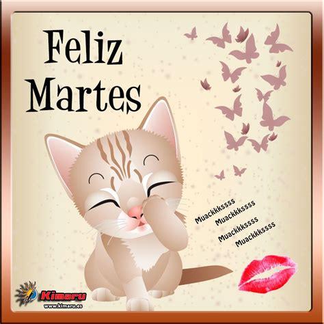 imagenes animadas feliz martes imagenes con mensaje feliz martes gatito beso