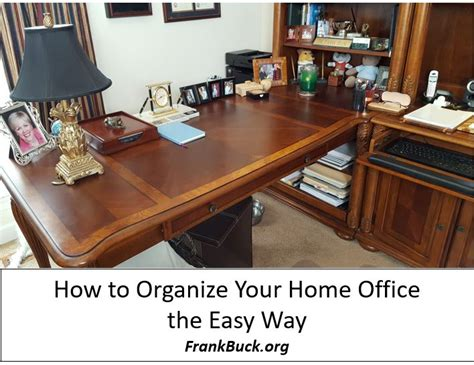 how to organize your home office before the holidays momof6 how to organize your home office the easy way frank buck