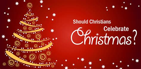 why do some christians think christmas trees are sinful should christians celebrate christmas assemblyhub