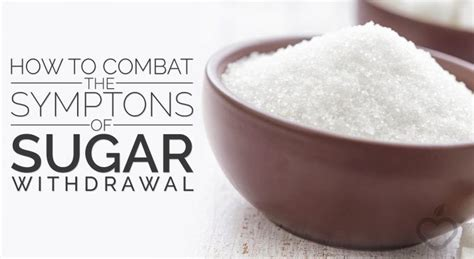 Symptoms Of Sugar Detox Itch by How To Combat The Symptoms Of Sugar Withdrawal