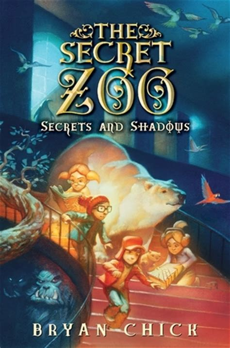 The Secret Zoo secrets and shadows the secret zoo 2 by bryan