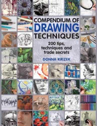 compendium of watercolour techniques 200 tips techniques and trade secrets books book review compendium of drawing techniques 200 tips