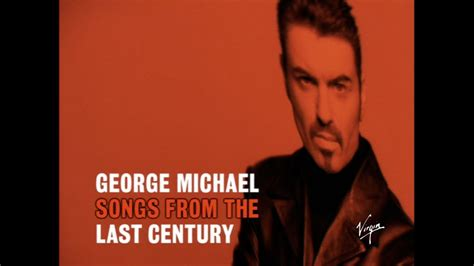 george michael youtube george michael songs from the last century 30b youtube