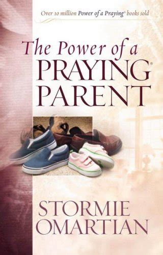 The Power Of Praying superwomom the power of a praying parent