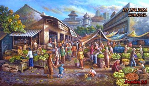 paintings by dandan sa lukisan bagus indah mempesona album lukisan pasar