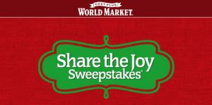 Cost Plus World Market Sweepstakes - cost plus world market share the joy sweepstakes win a 5 000 gift card for you