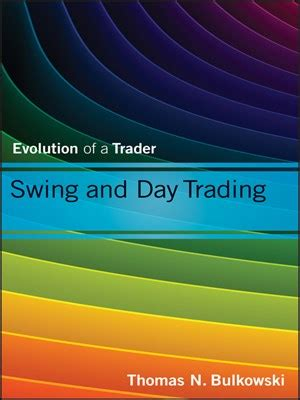 swing and day trading evolution of a trader pdf swing and day trading evolution of a trader avaxhome