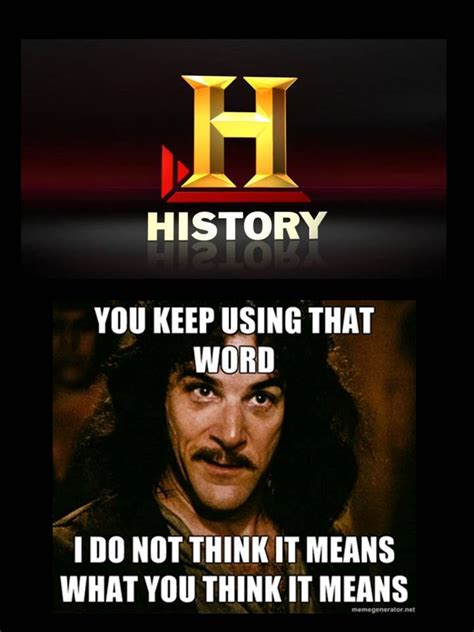 History Memes - disappointed by the history channel yet again