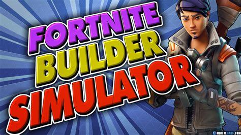 fortnite building simulator fortnite building simulator 187 fortnite 187 mentalmars
