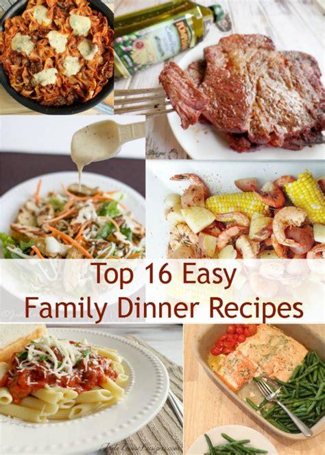 best dinner recipes top 16 easy dinner recipes for the family easy dinners