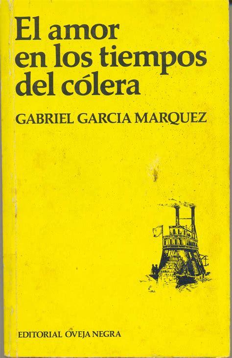el amor en los tiempos del colera pdf 4 el amor en los tiempos de c 243 lera literatura latinoamericana