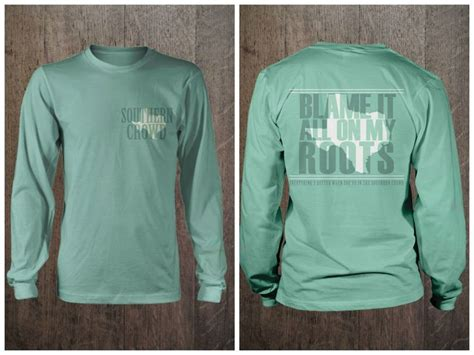 comfort colors chalky mint blame it all on my roots texas style comfort color chalky