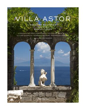 libro villa astor paradise restored review villa astor paradise restored on the amalfi coast