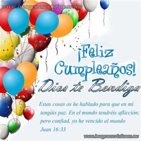 imagenes de cumpleaños bendiciones feliz cumpleanos bendiciones im 193 genes cristianas gratis