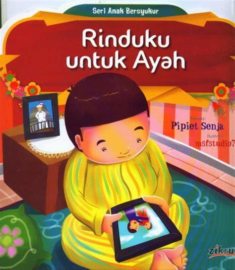 Cinta Untuk Ayah By Bukukita bukukita rinduku untuk ayah seri anak bersyukur
