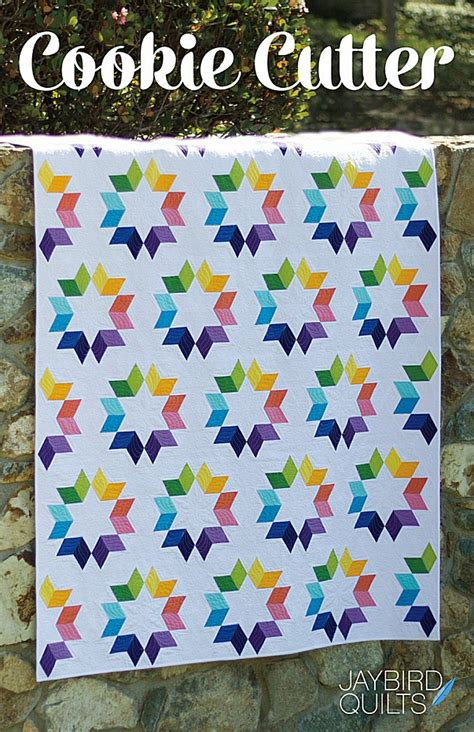 Quilt Cutters by Cookie Cutter Quilt Pattern From Jaybird Quilts