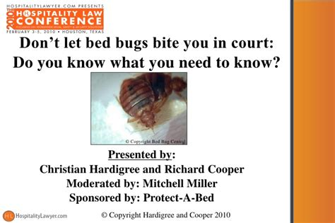 what dont bed bugs like hospitality law conference 2010 don t let bed bugs bite