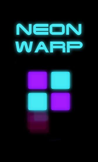 warp apk neon warp android apk neon warp free for tablet and phone via torrent