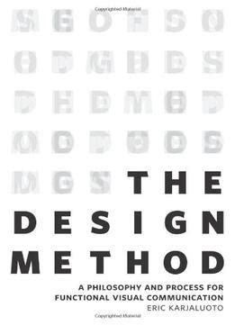 design visual communication pdf the design method a philosophy and process for functional