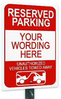 Custom Parking Signs No Parking Signs 15 Off Free Shipping Reserved Parking Sign Template Free