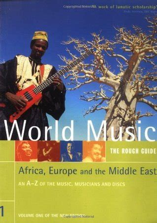 a guide to the world s languages volume i classification rough guide to world music volume 1 africa europe