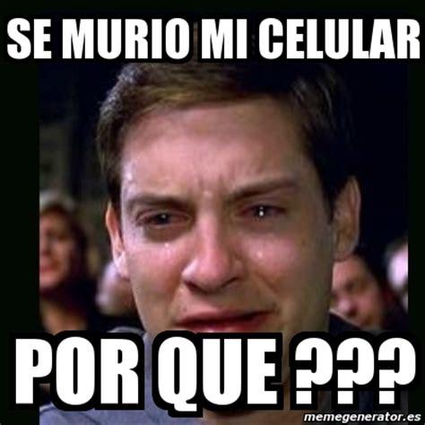 Memes Se - meme crying peter parker se murio mi celular por que