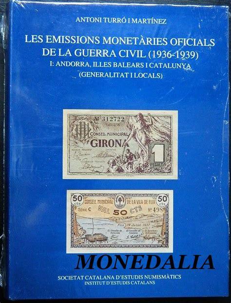 libro les dones de la libro les emissions monetaries oficials de la guerra civil monedalia es