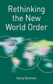 the new world order books book review rethinking the new world order by georg
