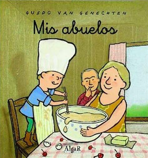 cosas que los nietos 849373621x 17 best images about cuentos sobre abuelos y abuelas on mars grandmothers and