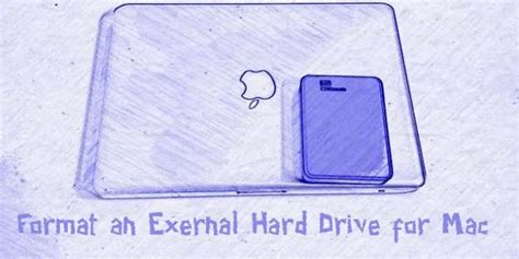 what format does external hard drive for mac how to format an external hard drive for mac
