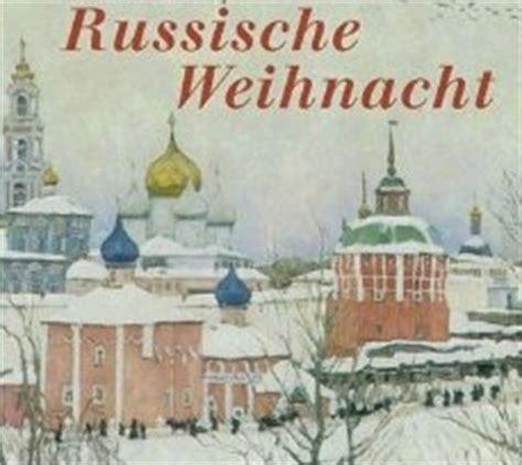 wann wird in russland weihnachten gefeiert weihnachten in russland