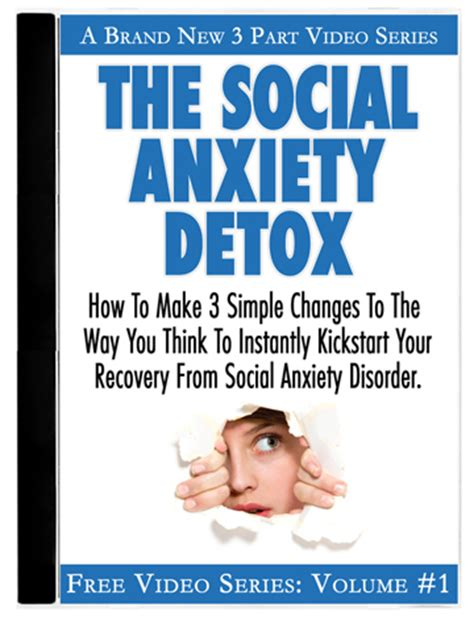Detox Anxiety by Social Anxiety Support Free Guide For A Fast Recovery