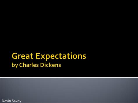 great expectations themes slideshare great expectations presentation