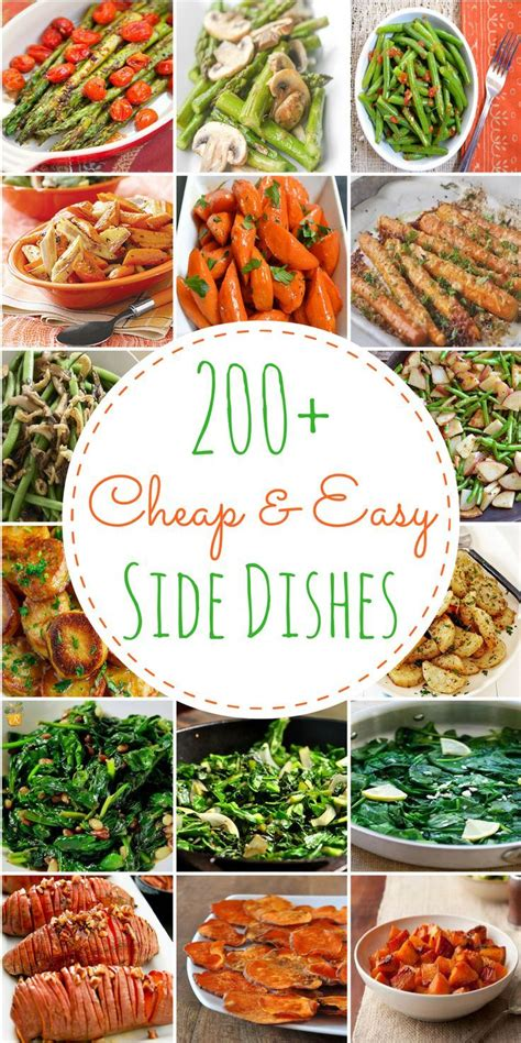 200 cheap easy side dishes vegetables all types