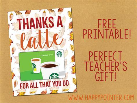 thanks a latte printable jasey s free printable thanks a latte coffee gift card printable for a s gift