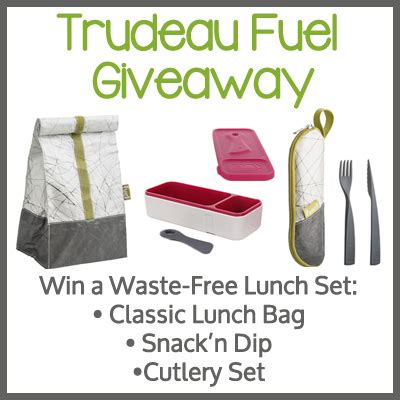 Fuel Giveaway - packing a waste free lunch trudeau fuel giveaway game