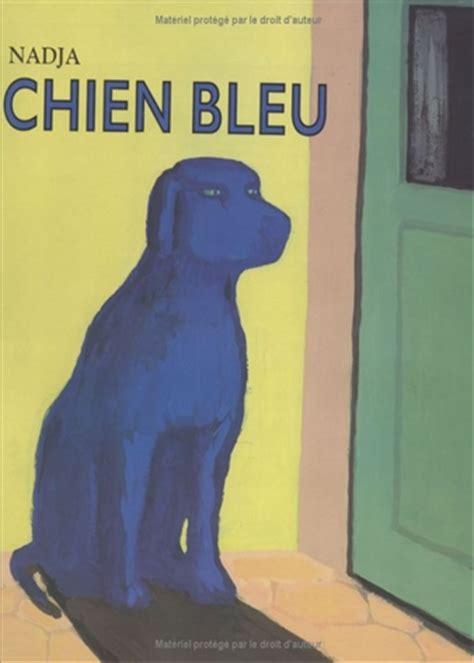 Fiches Pedagogiques Chien Bleu De Nadja
