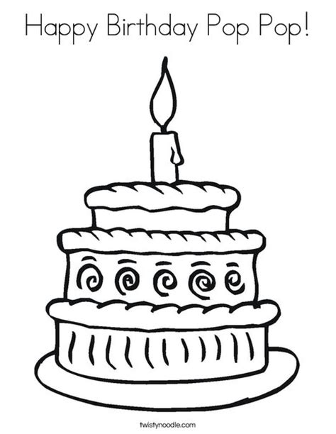 Happy Birthday Pop Coloring Page | happy birthday pop pop coloring page twisty noodle