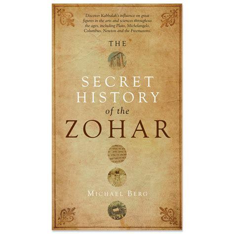 the secret history of secret history of the zohar centro de kabbalah tienda