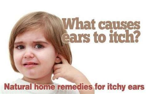 what to do for itchy what causes ears to itch home remedies for itchy