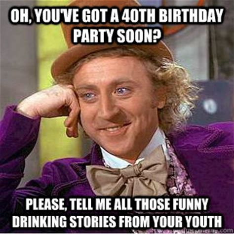Happy 40th Birthday Meme - 40th happy birthday funny memes 2happybirthday