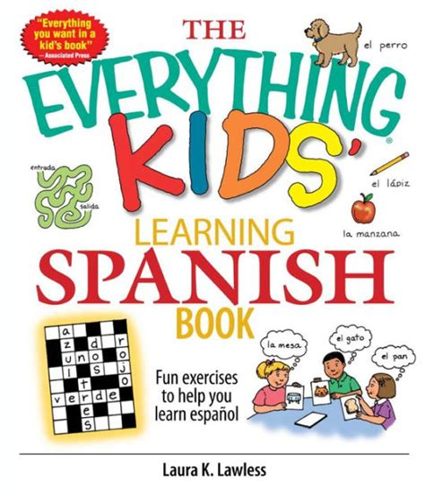 the everything kids learning the everything kids learning spanish book fun exercises to help you learn espanol fun
