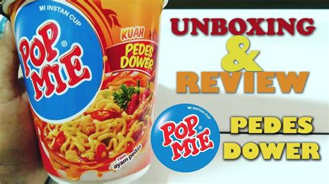 Mie Dower unboxing pop mie pedes dower