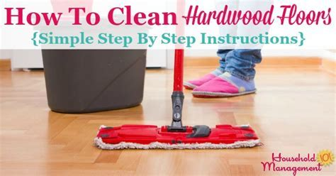 How To Clean Hardwood Floors {Step By Step Instructions}