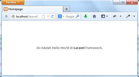 laravel tutorial hello world membuat hello world di framework laravel