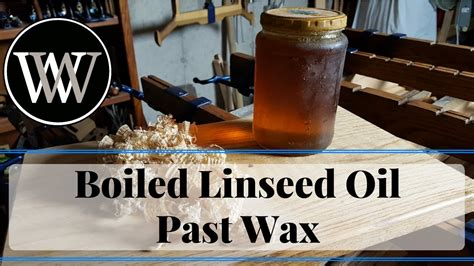 boiled linseed oil  paste wax   wood