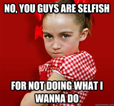 The Selfish Meme - selfish memes image memes at relatably com