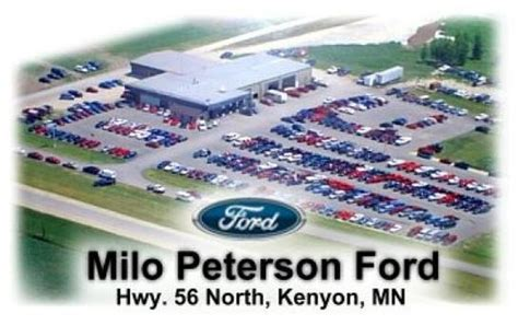 Milo Peterson Ford by Milo Peterson Ford Kenyon Mn 55946 3632 Car Dealership