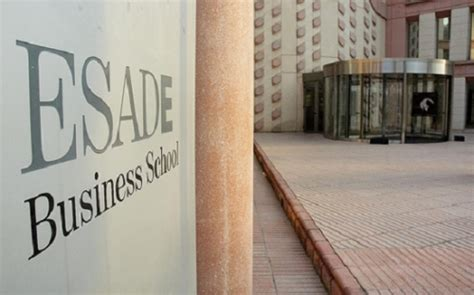 Esade Spain Mba Fees by Esade Business School Is Transforming Its Learning Model