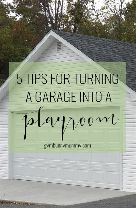 turning your garage into a bedroom 5 tips for turning your garage into a playroom this mama life style for busy mums